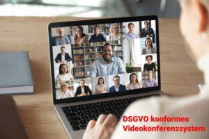 DSGVO konforme Videokonferenzsoftware
