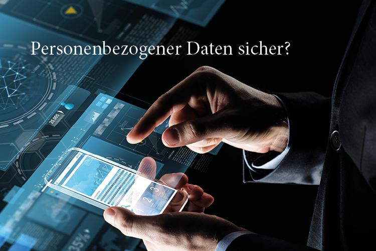 Wie steht es um die Sicherheit personenbezogener Daten?